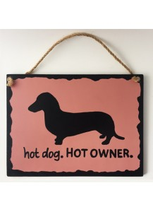 Hot Dog Hot Owner sign - smooth